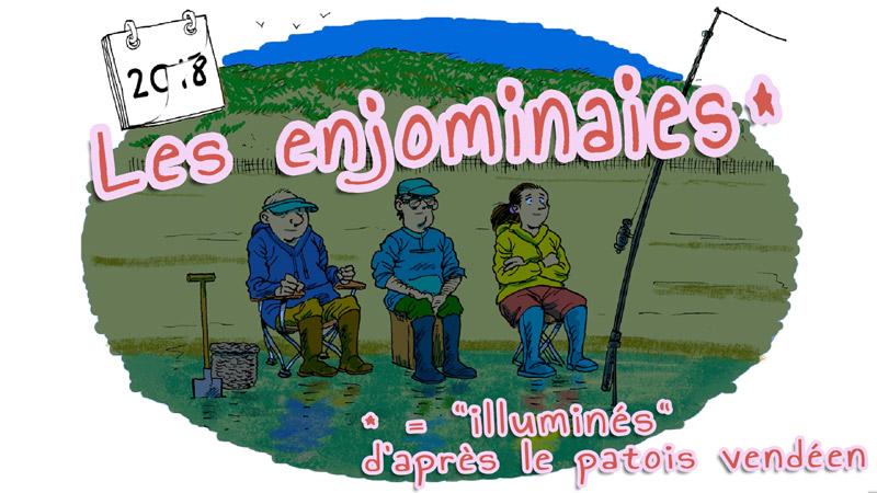 """Les enjominaïes (ou """"Les illuminés"""")"""