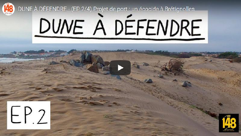 Dune à défendre – Projet de port: un écocide à Brétignolles