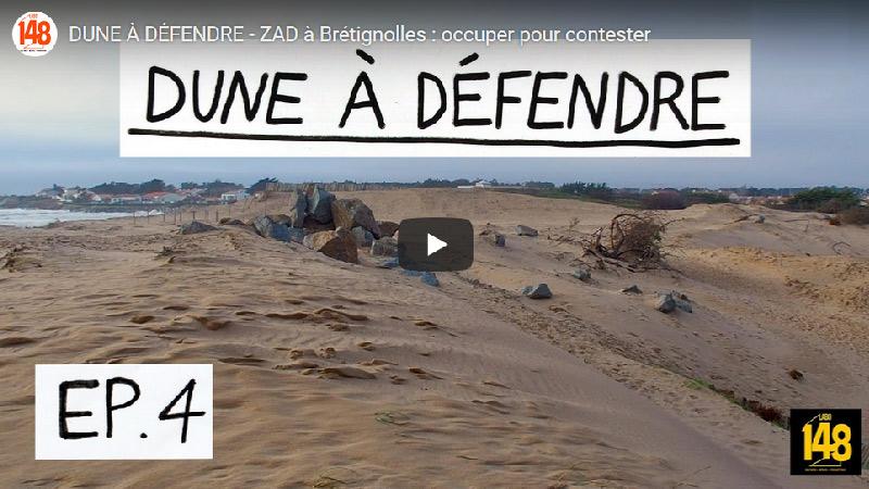 Dune à défendre – ZAD à Brétignolles: occuper pour contester